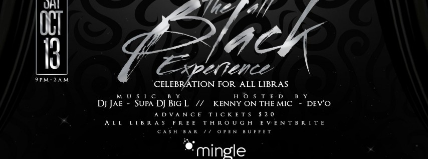 THE ALL BLACK EXPERIENCE