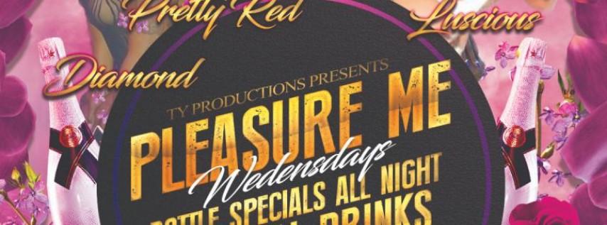 Pleasure Me Wednesday