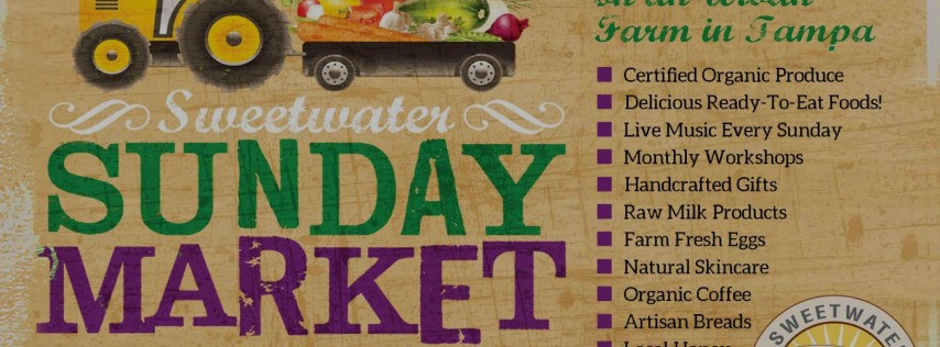 Sweetwater Sunday Market Grand Reopening