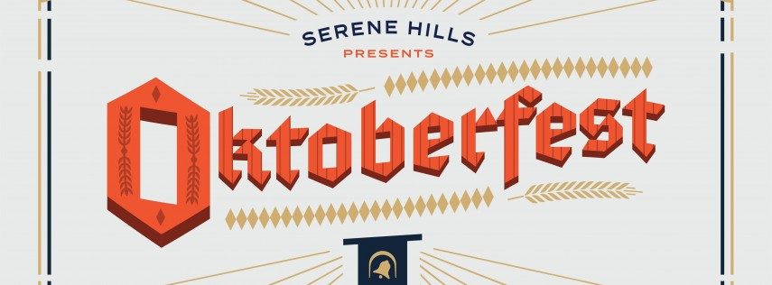 Serene Hills Oktoberfest -- Tastings, brews, BBQ & more. RSVP today!