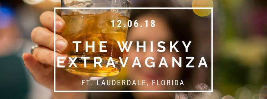 The Whiskey Extravaganza- Ft. Lauderdale