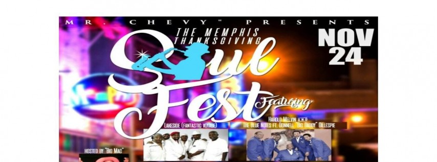 Memphis, Thanksgiving Soul Festival, Featuring Lakeside, The Harold Melvin Blue Notes Featuring Donnell Big Daddy Gillespie Tm, Sweet Angel and more