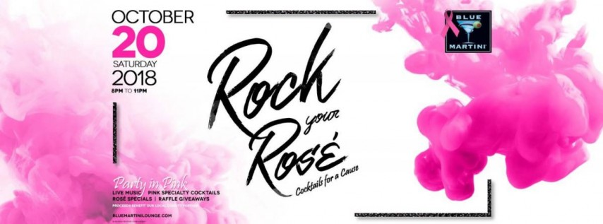 Rock Your Rosé! 2018 Blue Martini Phoenix