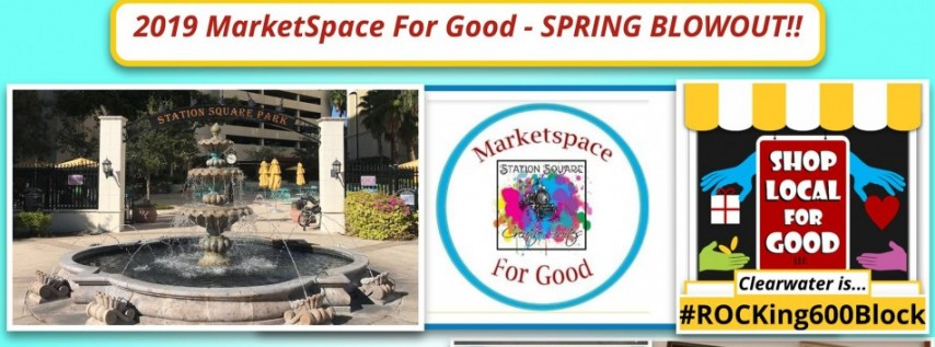 2019 MarketSpace For Good Spring Blowout