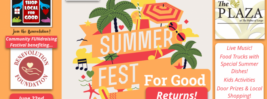SummerFest For Good Returns!