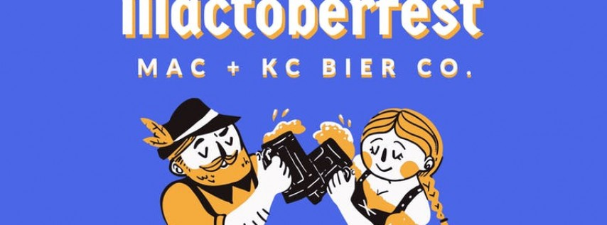 Mactoberfest W/ KC Bier Co