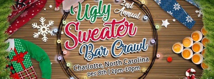 2nd Annual Ugly Sweater Crawl: Charlotte