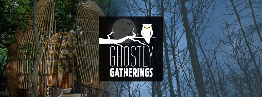 Ghostly Gatherings
