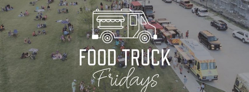 Food Truck Fridays by Alliance Town Center