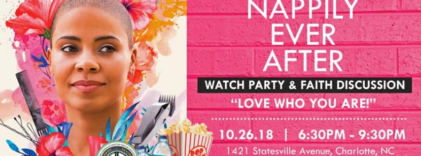 Nappily Ever After Watch Party and Faith Discussion