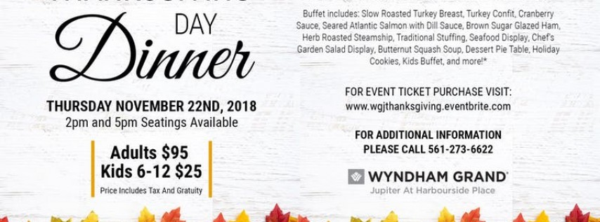 Thanksgiving at the Wyndham Grand Jupiter!