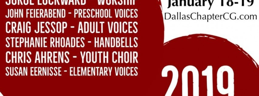 2019 Dallas Church Music Workshop by Dallas Chapter of Choristers Guild