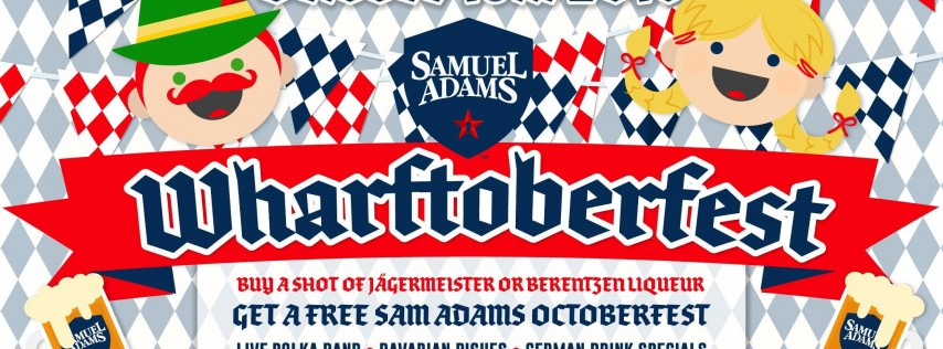Wharftoberfest: Oktoberfest Riverside Celebration