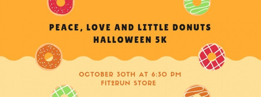 Peace, Love and Little Donuts Halloween 5K
