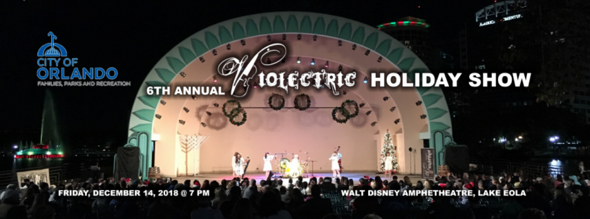 "6th Annual ""Violectric Holiday Show"" at Lake Eola Park"