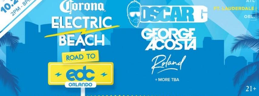 Corona Electric Beach 'Road to EDC Orlando' Fort Lauderdale