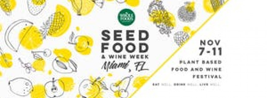 Seed Plant Based Food and Wine Festival 2018