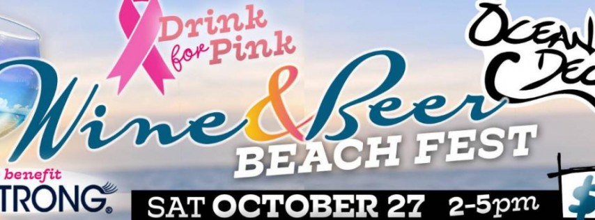 Drink for Pink Wine and Beer Beach Fest