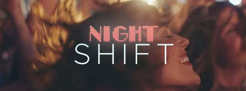 NIGHT SHIFT MUSIC FESTIVAL