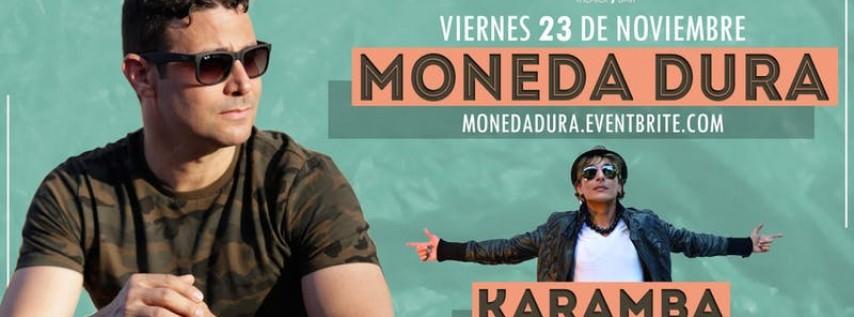 Moneda Dura & Friends