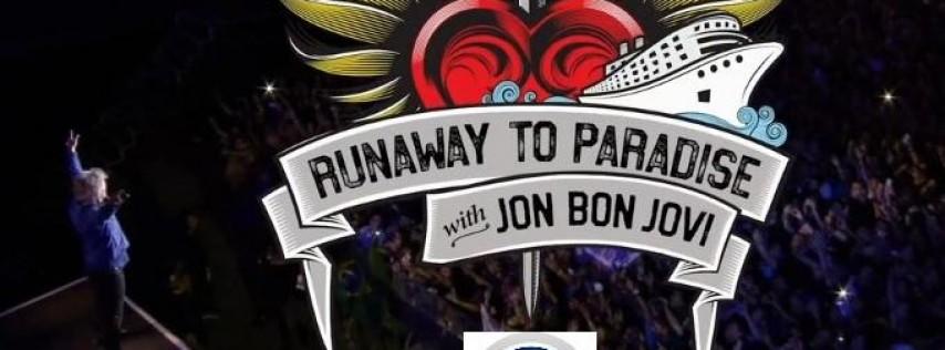 Jon Bon Jovi Runaway to Paradise CRUISE!