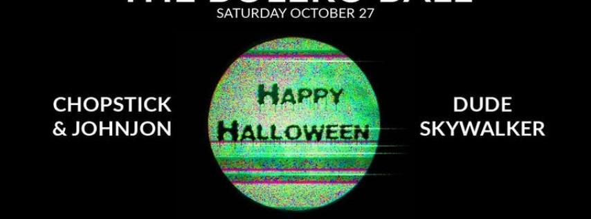 The Bolero Ball // Halloween Edition with Chopstick & Johnjon