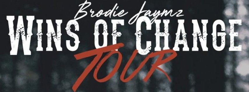 Brodie Jaymz - Wins of Change Tour (Miami, FL)