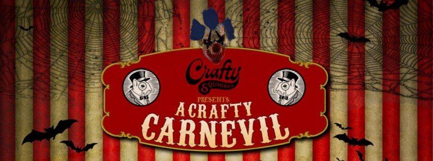 Crafty Squirrel presents: a Halloween CarnEVIL