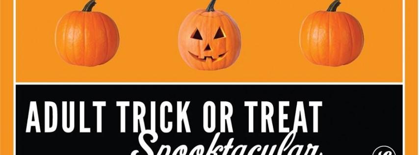 Adult Trick or Treat Spooktacular