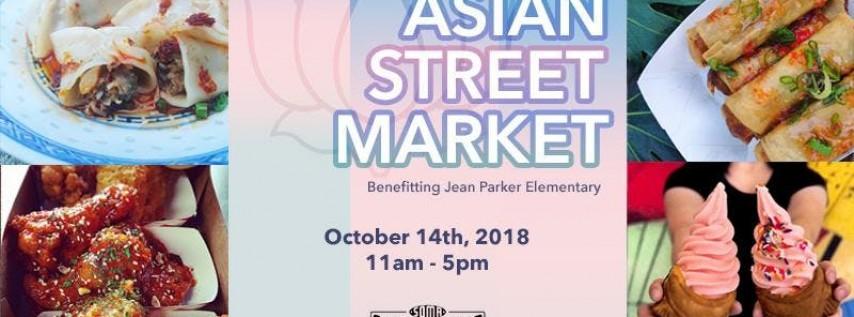 Asian Street Market – Benefitting Jean Parker Elementary School