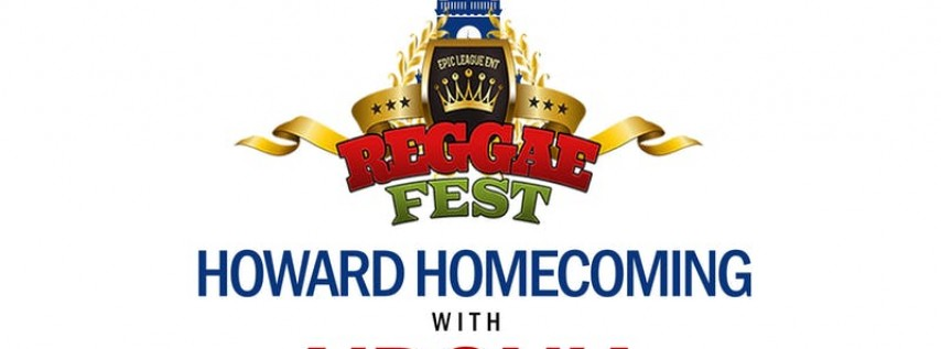 REGGAE FEST HOWARD HOMECOMING WITH AIDONIA AT HOWARD THEATRE