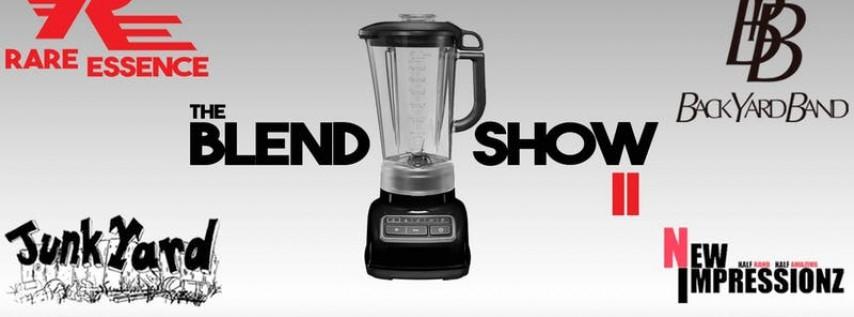 Rare Essence & Back Yard Band - The Blend Show II