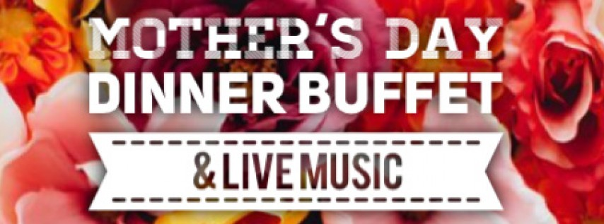 Mother's Day Buffet with The Sounds of Legends