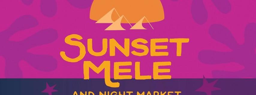 Sunset Mele & Night Market