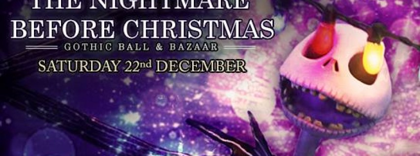 The Nightmare Before Christmas Gothic Ball & Bazaar