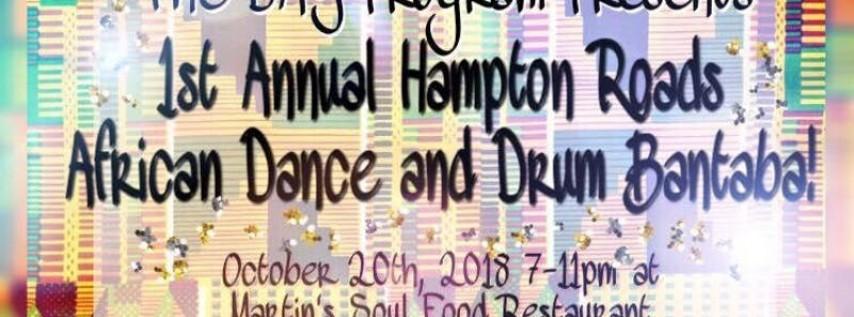 1st Annual Hampton Roads Drum and Dance Bantaba