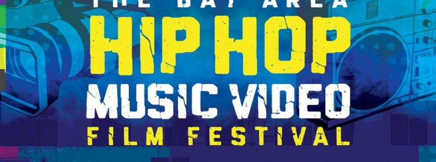 Bay Area Hip Hop Music Video Film Festival Awards