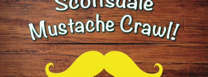 The Mustache Crawl - Fake Mustaches, Beer & More in Scottsdale!