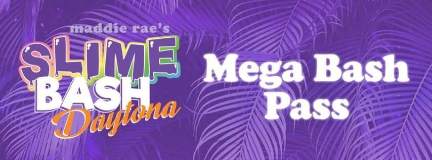 Slime Bash Daytona - Mega Bash Pass