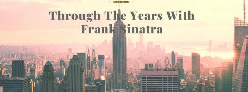 ' Through The Years With Frank Sinatra'