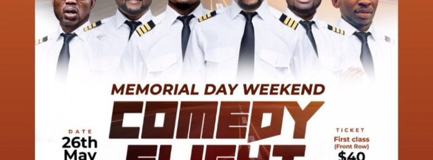 Comedy Flight Memorial Day Weekend
