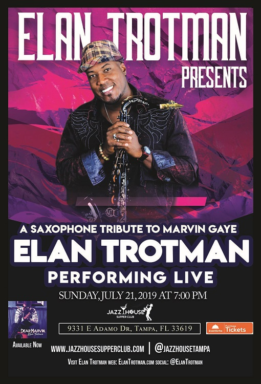 Elan Trotman Presents: A Saxophone Tribute to Marvin Gaye