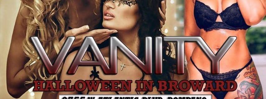 VANITY (Halloween In Broward Edition)
