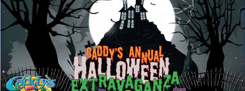 Caddy's Annual Halloween Extravaganza