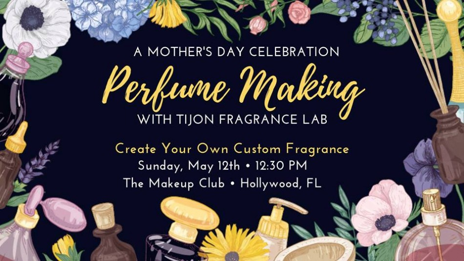 'A Mother's Day Celebration' Perfume Making with Tijon