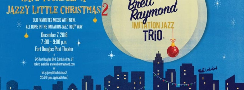 Have Yourself a Jazzy Little Christmas 2