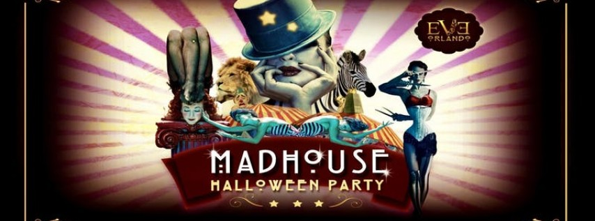 Madhouse Halloween Party at EVE Orlando