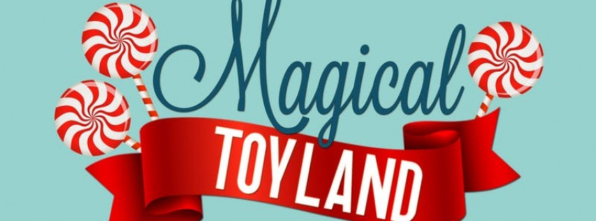 MAGICAL TOYLAND