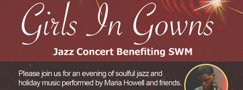 Girls in Gowns Concert Benefiting Students Without Mothers, Inc.