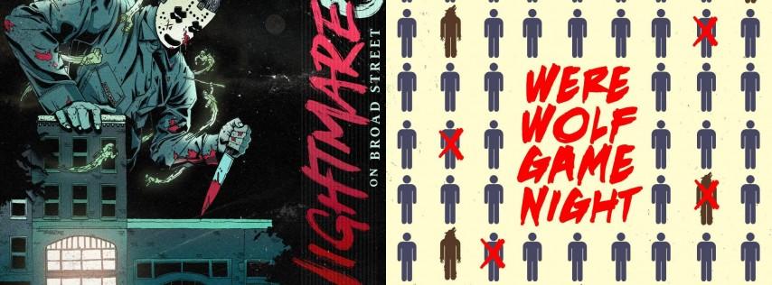Nightmare on Broad Street 6 / Werewolf Game Night